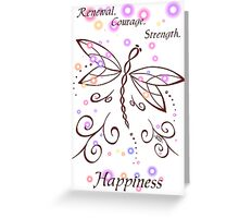 Dragonfly Daydream- Renewal, Courage, Strength, Happiness Greeting Card