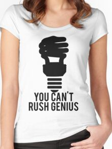 You Can't Rush Genius Lightbulb Women's Fitted Scoop T-Shirt