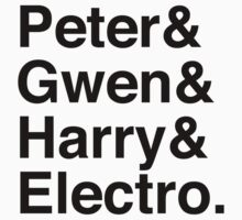 Peter & Gwen & Harry & Electro. by Samantha Weldon