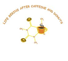 Life Begins After Caffeine and Donuts by ArtByRuta