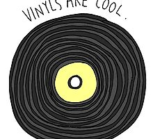 Vinyls are Cool (Grey) by Sophie Tyrrell