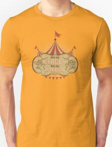 Not My Circus - Not My Monkeys - Not My Problem - Pop Culture Saying - Circus Monkeys - Mind Your Own Business Unisex T-Shirt