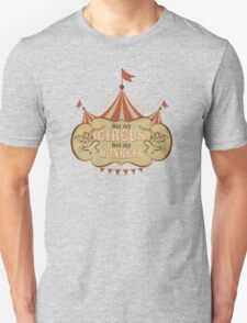 Not My Circus - Not My Monkeys - Not My Problem - Pop Culture Saying - Circus Monkeys - Mind Your Own Business T-Shirt