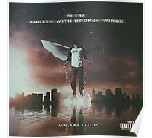 Phora- Angels With Broken Wings Poster
