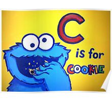 C is for Cookie Monster Poster
