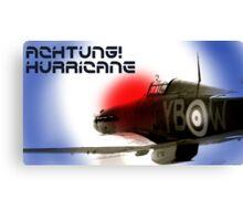 Achtung! Hurricane Canvas Print