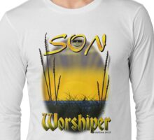 Son Worshiper Long Sleeve T-Shirt