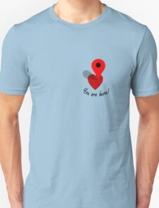 You Are Here! T-Shirt