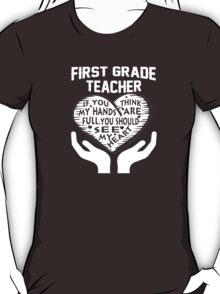 1st Grade Teacher T-Shirt
