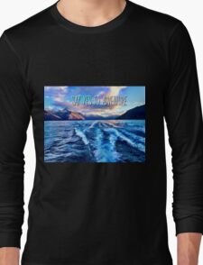 Say Yes To Adventure Long Sleeve T-Shirt