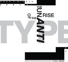 The Unrise of the Anti-Type by Christopher Nicola