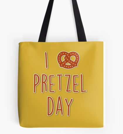 I love Pretzel Day Tote Bag