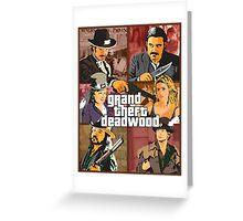 Grand Theft Deadwood | Deadwood + Grand Theft Auto Greeting Card