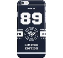 Born in 1989 iPhone Case/Skin