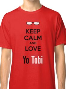 Keep Calm Yotobi Classic T-Shirt