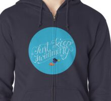 Just Keep Swimming Zipped Hoodie
