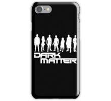 dark matter iPhone Case/Skin
