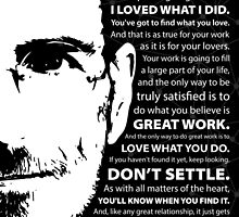 Steve Jobs–Don't Settle by worldpeas
