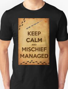 Keep Calm and Mischief Managed Unisex T-Shirt