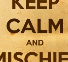 Keep Calm and Mischief Managed Sticker