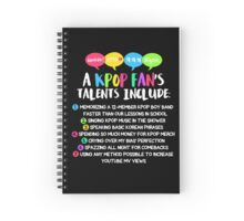 A KPOP FAN'S TALENTS Spiral Notebook