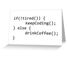 Keep coding Greeting Card