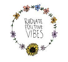 Radiate Positive Vibes by sarahisretarded