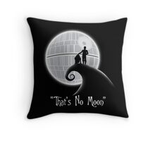 That's No Moon Throw Pillow