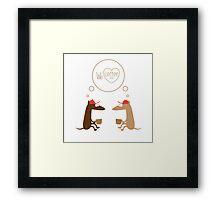 We  love coffee. Framed Print