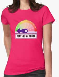 Flat as a brick Womens Fitted T-Shirt