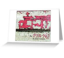 A Slightly Dirty Piano Player Greeting Card