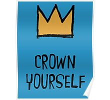 Crown Yourself Poster