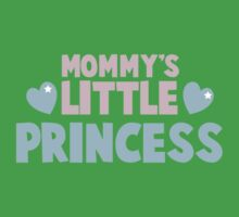 Mommy's little princess  Kids Tee