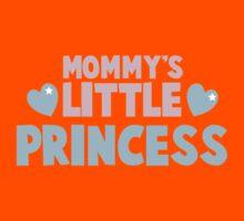 Mommy's little princess  Kids Tee