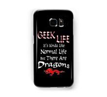 Geek Life has Dragons Samsung Galaxy Case/Skin