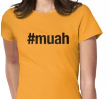 #muah Womens Fitted T-Shirt