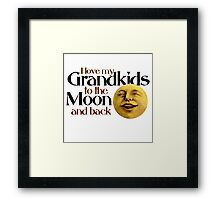 I love my grandkids to the moon and back Framed Print