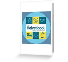 I'm helveticool Greeting Card