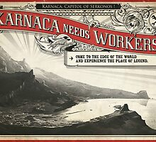 Dishonored - Karnaca Needs Workers Poster by Will Blundell