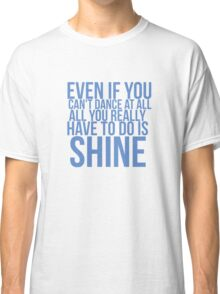 Even if... Quote Square Classic T-Shirt