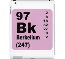 Berkelium Periodic Table of Elements iPad Case/Skin