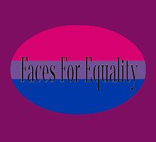 Faces for Equality: Bisexual by Faces4Equality