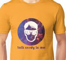 NERDY TALK ― for her Unisex T-Shirt