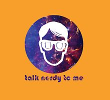 NERDY TALK ― for her Unisex T-Shirt