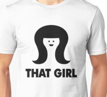 THAT GIRL Unisex T-Shirt