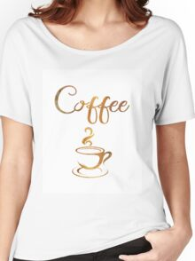 Coffee Cup Women's Relaxed Fit T-Shirt