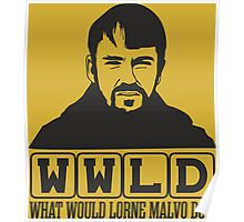 WWLD What Would Lorne Malvo Do ? Poster