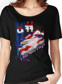 9-11I Will Never Forget Women's Relaxed Fit T-Shirt