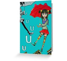 U is for Up Greeting Card