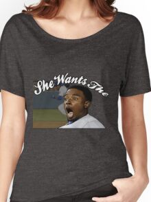 She Wants the  Women's Relaxed Fit T-Shirt